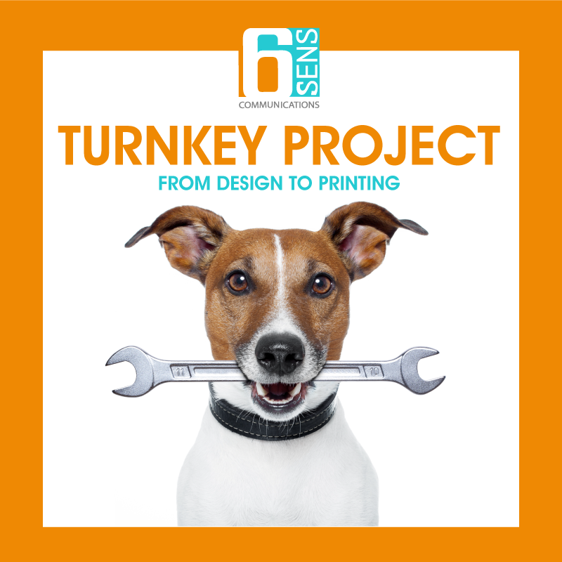 TURNKEY PROJECT FROM DESIGN TO PRINTING